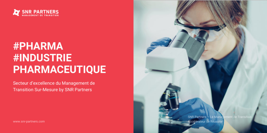 Management de Transition Industrie Pharmaceutique Pharma